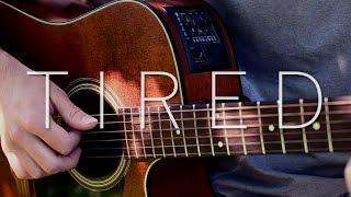(Alan Walker ft. Gavin James) Tired - Fingerstyle Guitar Cover