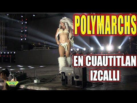 *** IMPRESIONANTE POLYMARCHS EN CUAUTITLAN IZCALLI ***