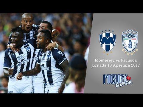 Monterrey 2 - 0 Pachuca Jornada 13 - Apertura 2017