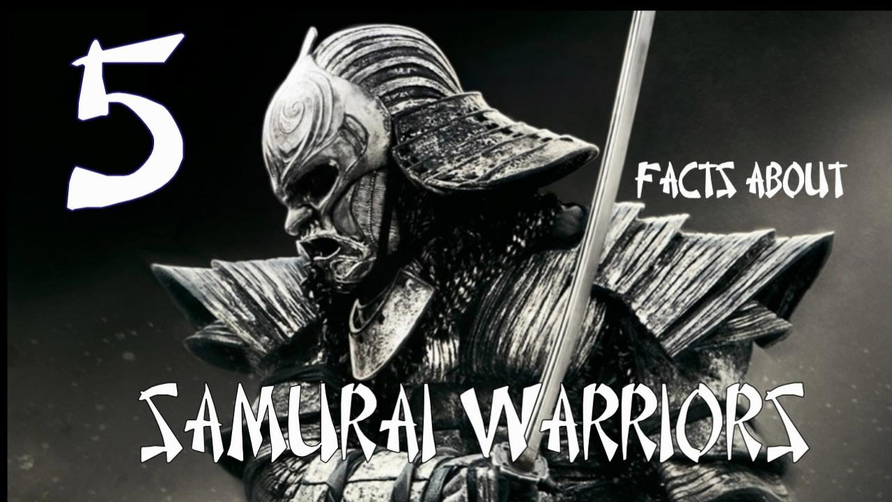 Interesting Facts About Japanese Samurai Warriors