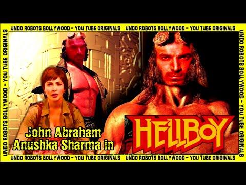 Hellboy   Remake   John Abraham   Anushka Sharma   Irrfan Khan   Nawazuddin Siddiqui   Fan-Made