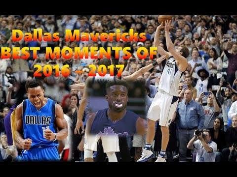 Dallas Mavericks Best Moments of 2016-2017