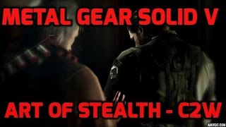 The art of stealth - C2W l Metal Gear Solid V : The Phantom Pain