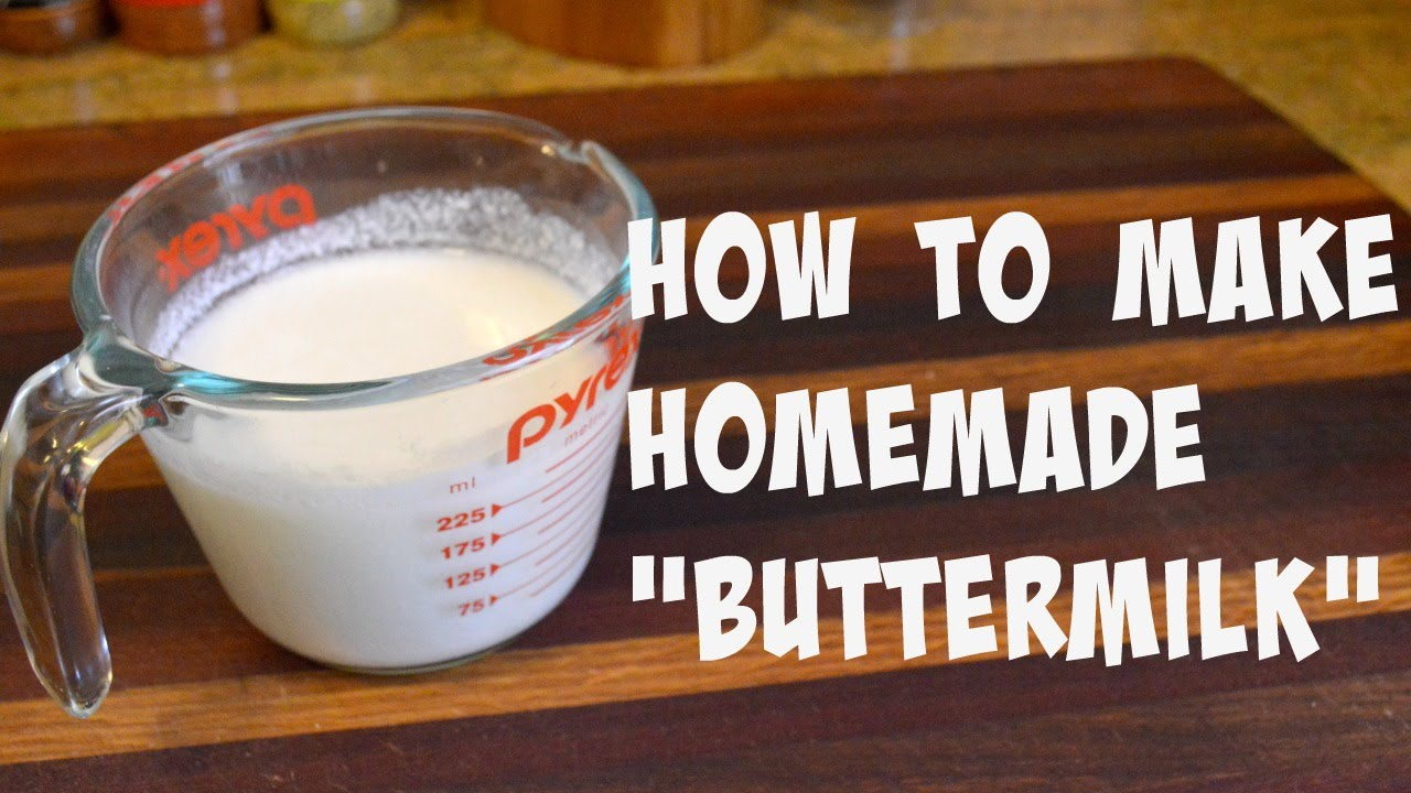"HOW TO MAKE HOMEMADE ""BUTTERMILK"" 
