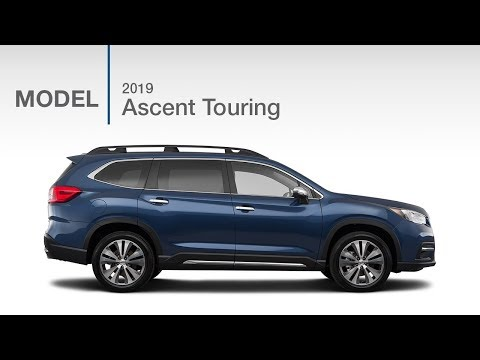 2019 Subaru Ascent Touring SUV | Model Review
