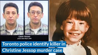 Toronto police identify killer in Christine Jessop murder case from 1984
