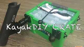 The Ultimate Diy Kayak Fishing Crate By Kayakdiy