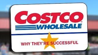 Costco - Why They're So Successful
