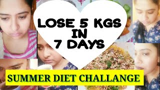 7 Days Summer Diet Challange - Day 2 | Summer Diet Plan to lose weight fast | Lose 5 Kgs In 7 Days