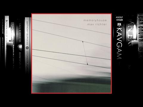 Max Richter - Memoryhouse (Full Album) 2002