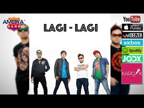 Amora Band - Lagi-Lagi (Official Lyrics Video) versi promo