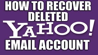 How Recover Deleted Yahoo Email Account
