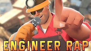 TF2 | ENGINEER RAP - RUSTAGE