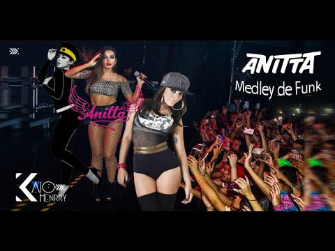 Anitta - Medley Funk (2016) :: Download na descrição