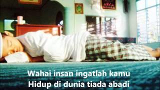 Hijjaz - Wahai Insan ( Dengan Lirik )