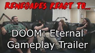 Renegades React to... DOOM: Eternal - Gameplay Trailer