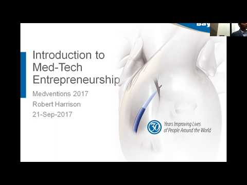 Introduction to Medtech Entrepreneurship - Medventions Lecture Series