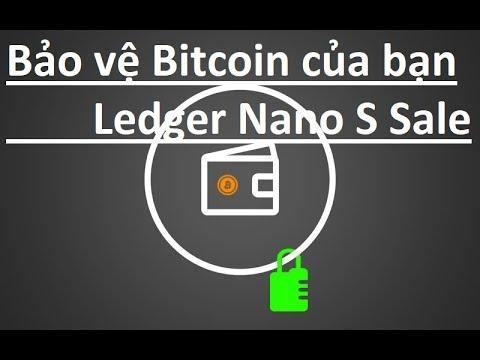Bảo vệ bitcoin va  tien ao của bạn, Ledger Nano S on Sale
