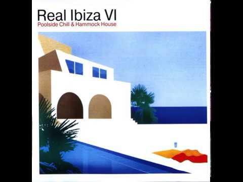 Real Ibiza VI - CD1 (Poolside Chill)