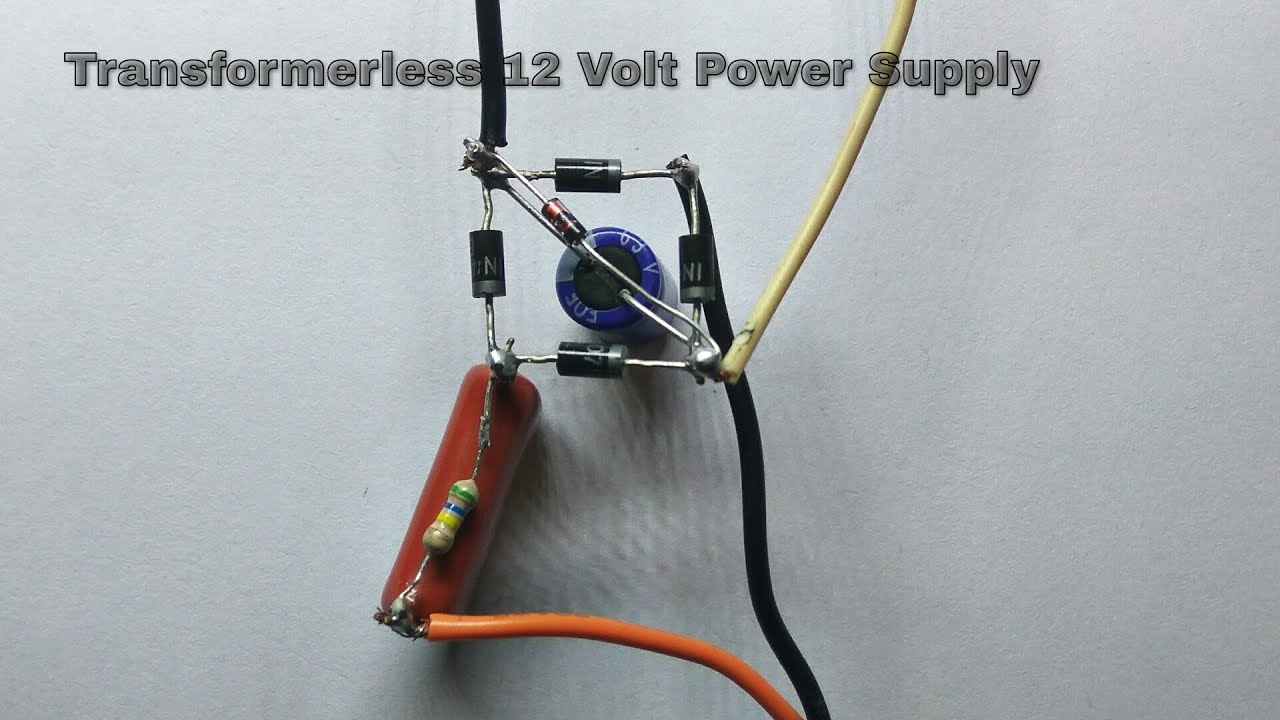 Transformerless Power Supply 220v Ac To 12v Dc Youtube Wiring 12 Volt