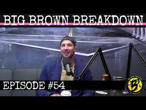 Big Brown Breakdown - Episode 54