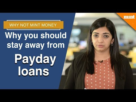 Why Not Mint Money | Why You Should Stay Away From Payday Loans