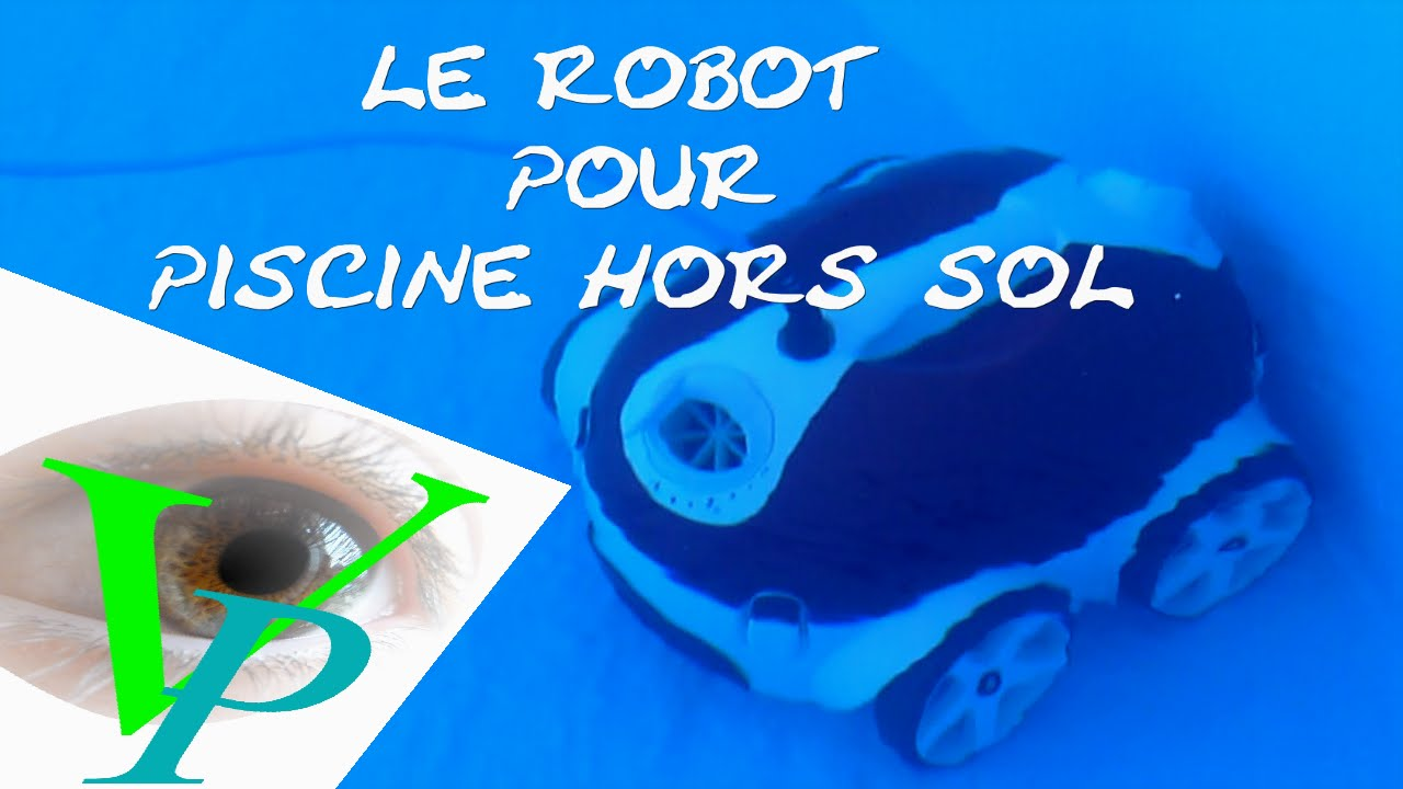 Robot de piscine youtube for Robot nettoyeur piscine hors sol
