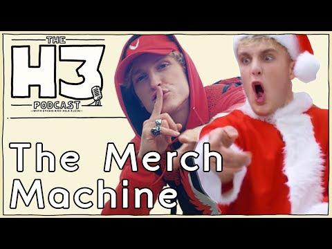 H3 Podcast #45 - Jake & Logan Paul's Predatory Merch Machine