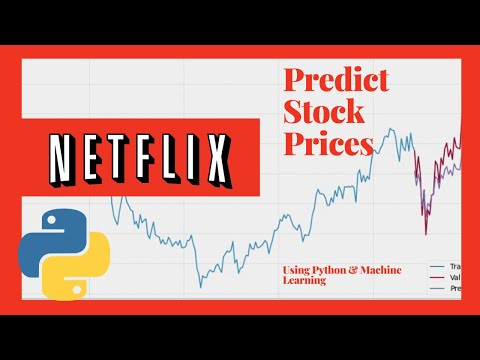 Predict Stock Prices Using Machine Learning and Python