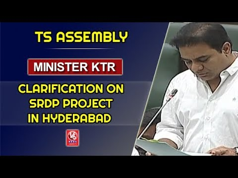 Minister KTR Clarification On SRDP Project In Hyderabad   Telangana Assembly   V6 News