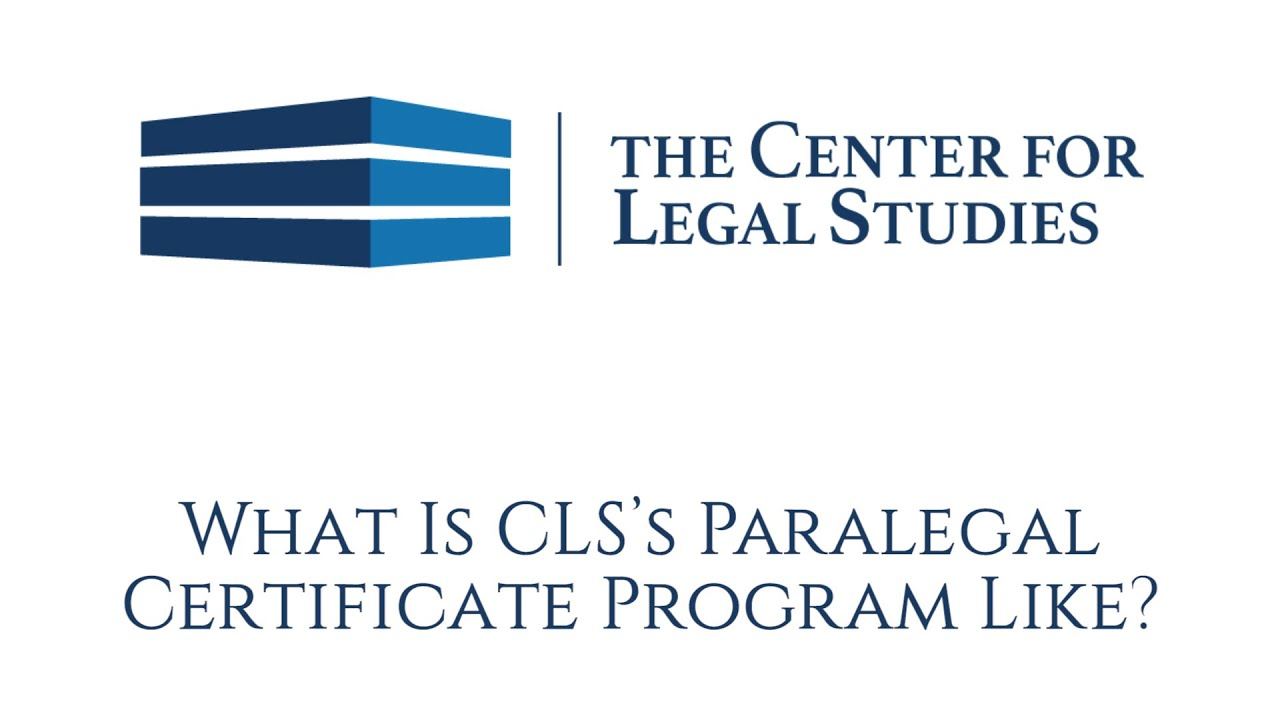 What Is Cls Paralegal Certificate Program Like Youtube