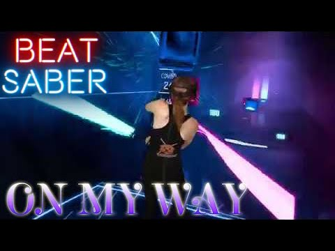 Beat Saber || On My Way By Alan Walker, Sabrina Carpenter & Farruko (First Attempt) || Mixed Reality