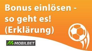 Mobilbet Bonus einlösen - so geht es! (Erklärung)
