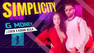 Simplicity (Full Video) I G. Money | Karan Aujla I J Statik | Musik Therapy | New Punjabi Songs 2019