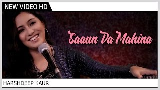 Saaun Da Mahina | Harshdeep Kaur | Music Video