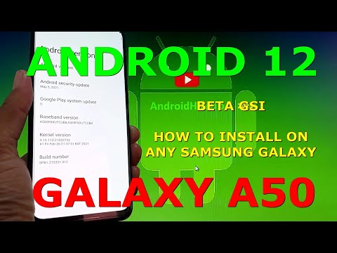 How to Install Android 12 Beta GSI on Samsung Galaxy A50