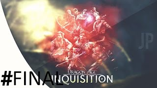 CRAZY END! Dragon Age Inquisition: Nightmare FINAL
