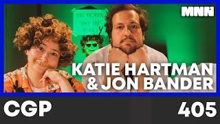 "Chris Gethard Presents 405: ""Cruise Ship Morgue"" with Katie Hartman & Jon Bander"
