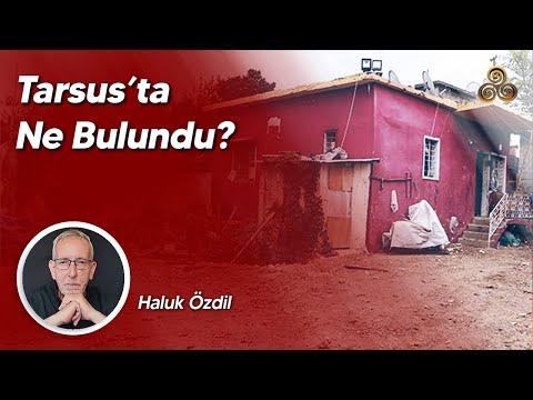 TARSUS KAZISININ SIRRI