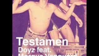 Doyz Feat Morgue Vanguard - Testamen