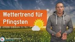 Wetter-Trend für Pfingsten mit Höhentiefs im Osten