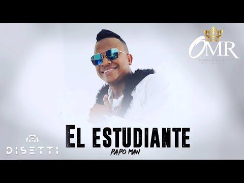 Papo Man - El Estudiante | Original