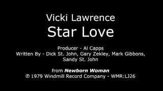 "Star Love [1979 2nd SIDE-B SINGLE] Vicki Lawrence - ""Newborn Woman"" LP"
