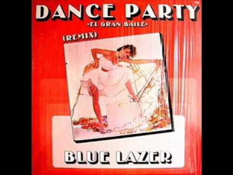 Blue Lazer - Dance Party (High - Energy)