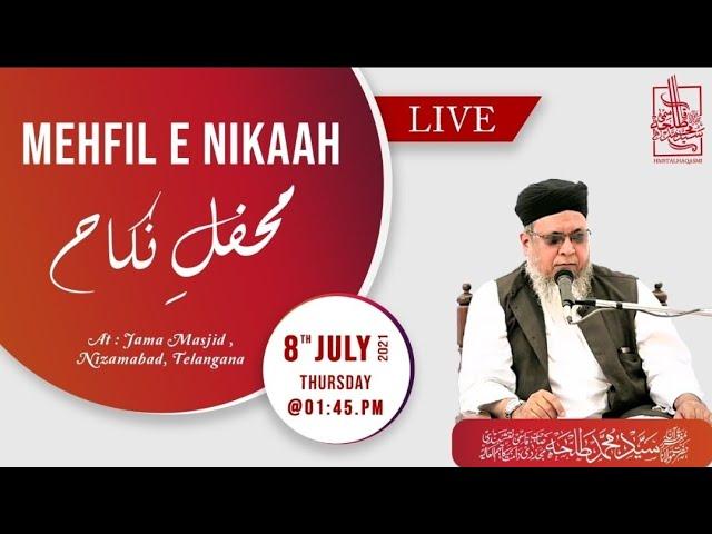 🔴Live   Mehfil e Nikaah   Hazrath Maulana Sayyed Muhammad Talha Qasmi Naqshbandi Mujaddidi DB