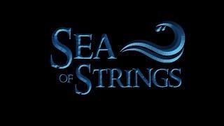 SEA OF STRINGS - EPK 2018