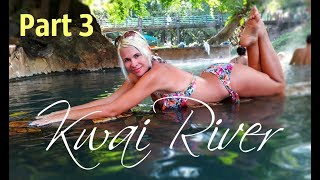 РЕКА КВАЙ - День 2. Горячие Источники. ТАЙЛАНД || River Kwai - Hot Spring. THAILAND