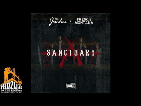 French Montana x The Jacka - Sanctuary [Thizzler.com Exclusive]