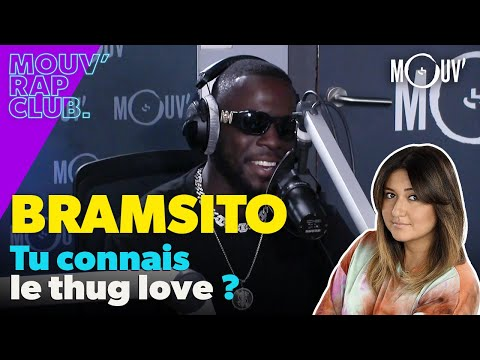 Youtube: BRAMSITO, tu connais le thug love ?