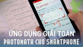 [Review dạo] PhotoMath: Sử dụng camera smartphone để giải bài tập Toán
